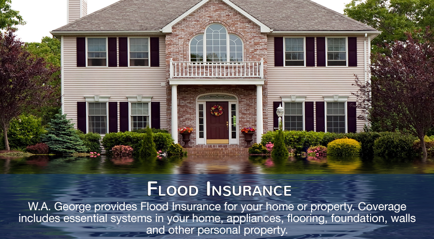 Flood-Insurance Coverage by W.A. George Insurance